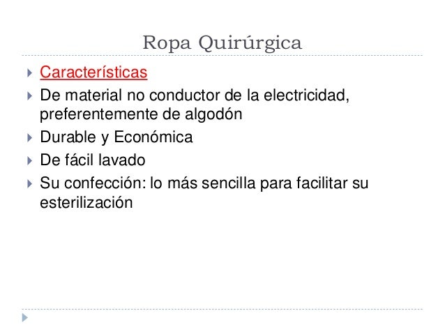 ROPA QUIRURGICA CARACTERISTICAS DOWNLOAD