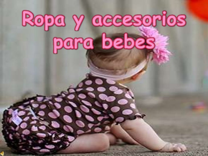 ropa-y-accesorios-para-bebes-1-728.jpg cb 1302179726 82f4a1000aa