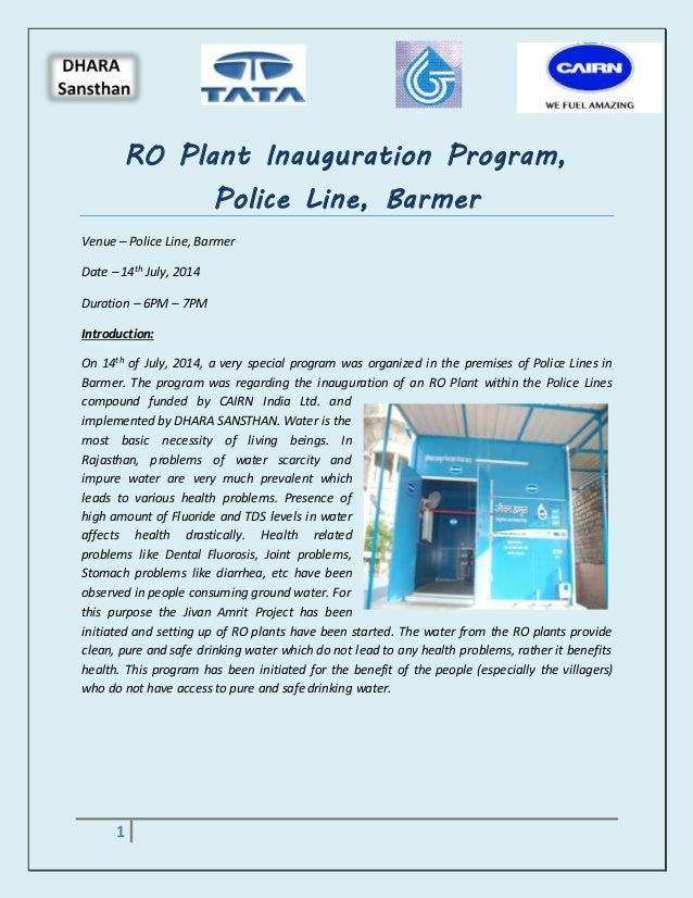 RO Plant Inauguration Program,  1  Police Line, Barmer  Venue – Police Line, Barmer  Date – 14th July, 2014  Duration – 6P...