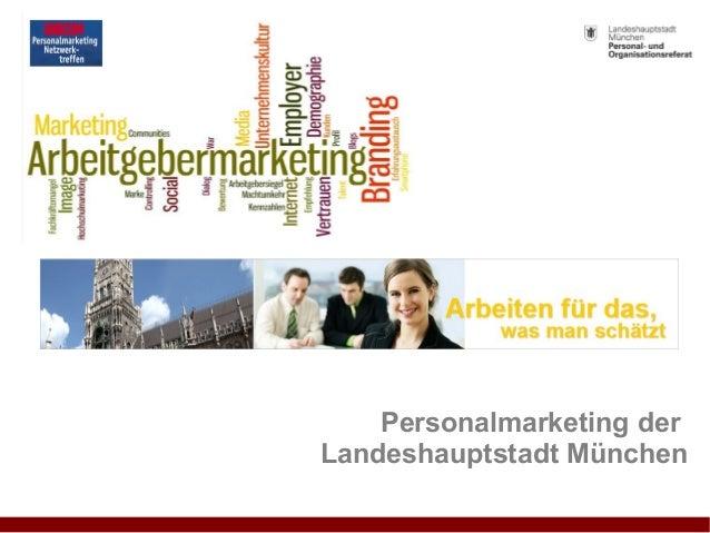 Personalmarketing der  Landeshauptstadt München