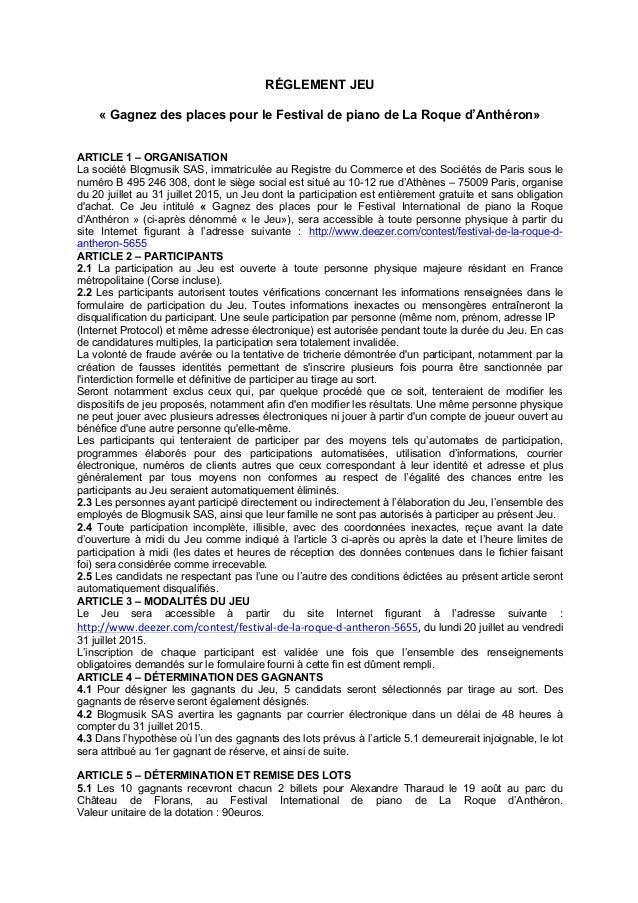 RÉGLEMENT JEU « Gagnez des places pour le Festival de piano de La Roque d'Anthéron» ARTICLE 1 – ORGANISATION La société Bl...