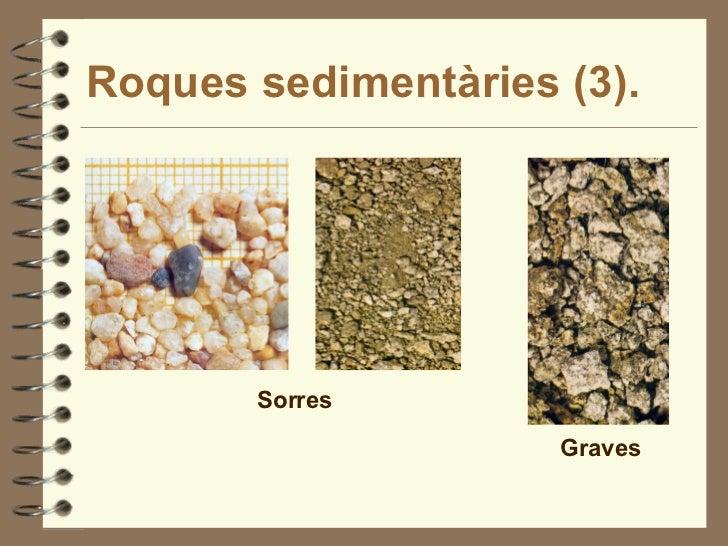 Roques sedimentàries (3). Sorres Graves