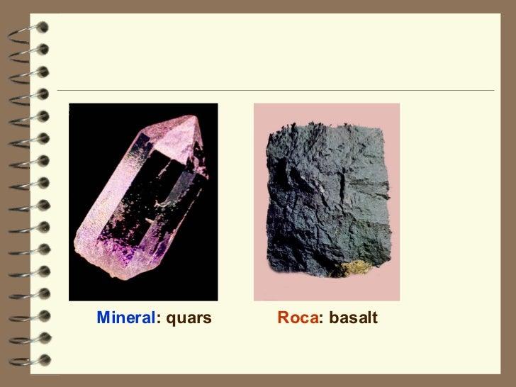 Mineral : quars Roca : basalt