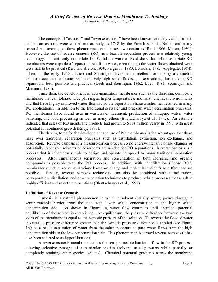A Brief Review of Reverse Osmosis Membrane Technology                                    Michael E. Williams, Ph.D., P.E, ...
