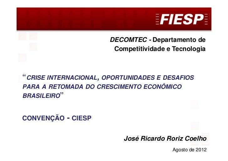 "DECOMTEC                       DECOMTEC - Departamento de                        Competitividade e Tecnologia""CRISE INTERN..."