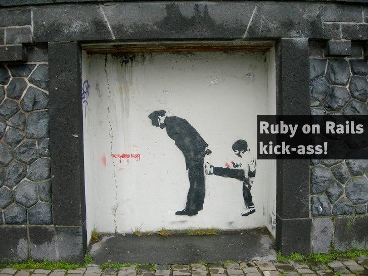 Ruby on Rails kick-ass!