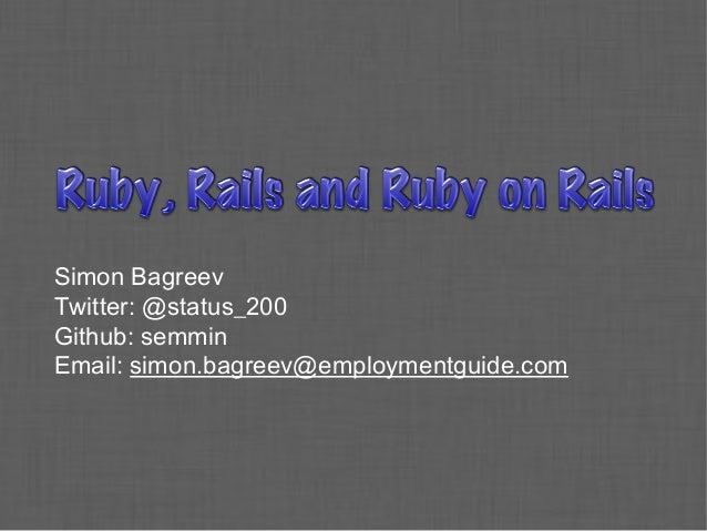 Simon Bagreev Twitter: @status_200 Github: semmin Email: simon.bagreev@employmentguide.com
