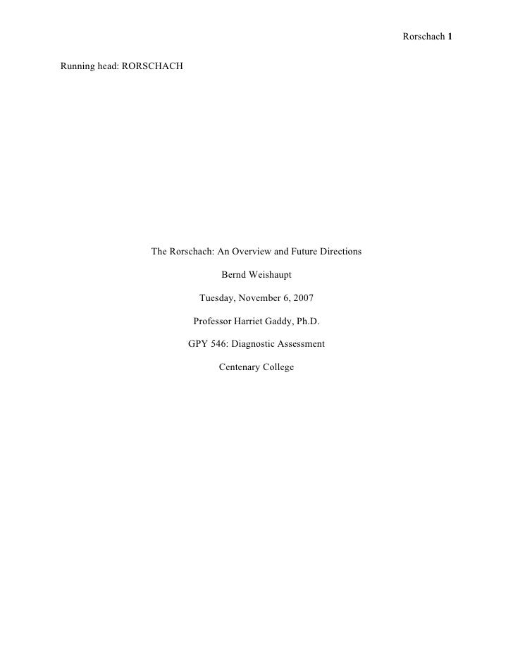Rorschach 1   Running head: RORSCHACH                     The Rorschach: An Overview and Future Directions                ...