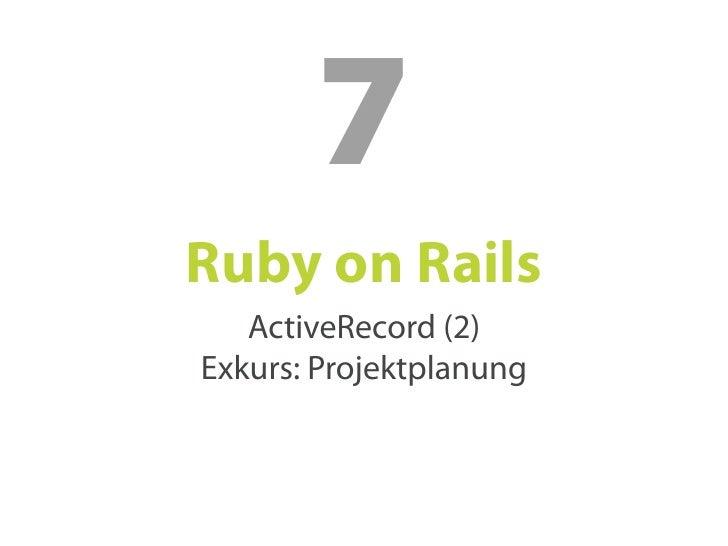 Ruby on Rails SS09 07 Slide 2