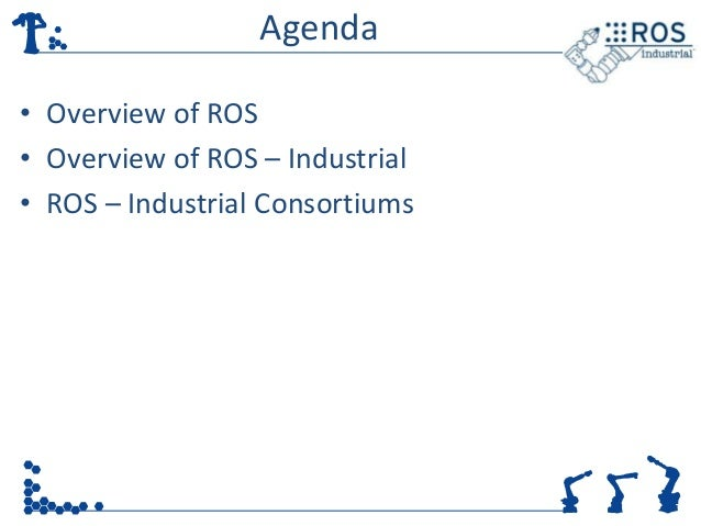 An Introduction to ROS-Industrial Slide 3