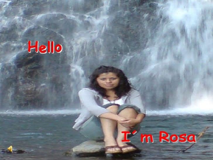 I´m Rosa