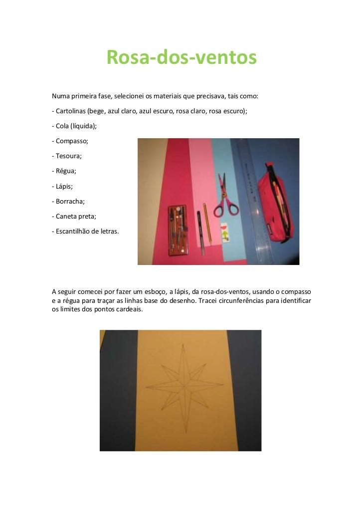 Rosa-dos-ventosNuma primeira fase, selecionei os materiais que precisava, tais como:- Cartolinas (bege, azul claro, azul e...