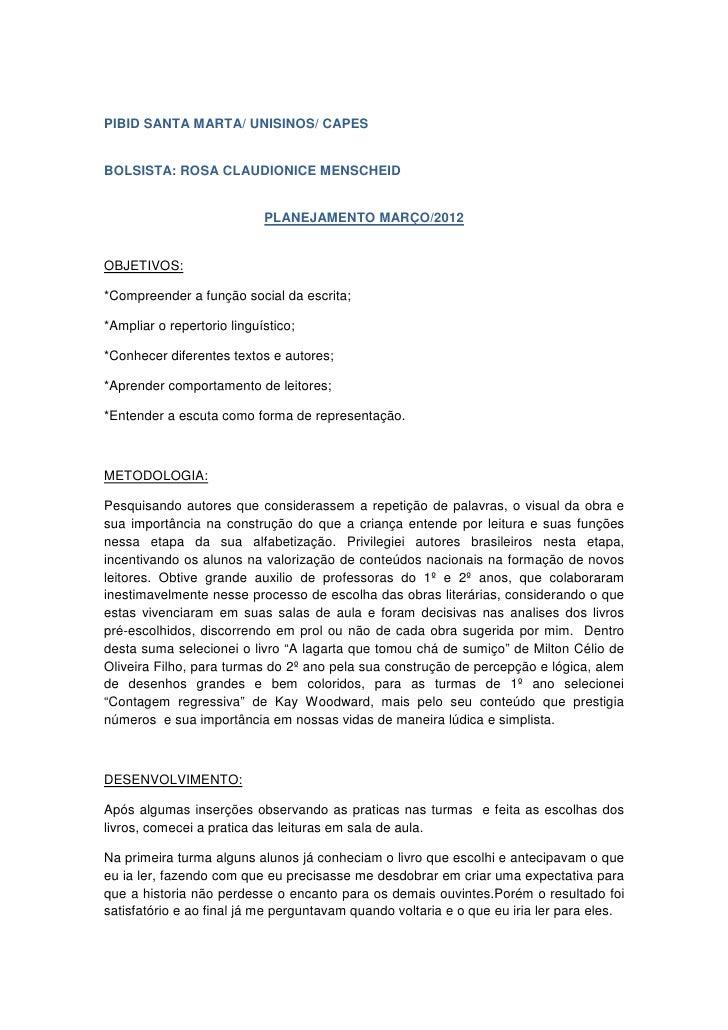 PIBID SANTA MARTA/ UNISINOS/ CAPESBOLSISTA: ROSA CLAUDIONICE MENSCHEID                            PLANEJAMENTO MARÇO/2012O...