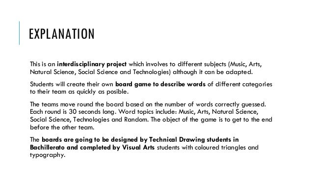 EXPLANATION This is an interdisciplinary project which involves to different subjects (Music, Arts, Natural Science, Socia...