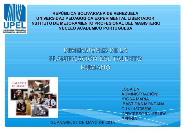 REPÚBLICA BOLIVARIANA DE VENEZUELA UNIVERSIDAD PEDAGOGICA EXPERIMENTAL LIBERTADOR INSTITUTO DE MEJORAMIENTO PROFESIONAL DE...