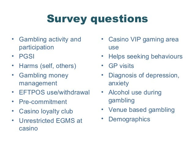 Survey questions about gambling lumiere place casino st louis