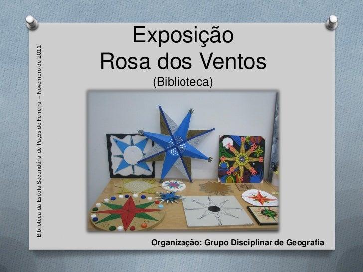 Biblioteca da Escola Secundária de Paços de Ferreira – Novembro de 2011     Exposição                                     ...