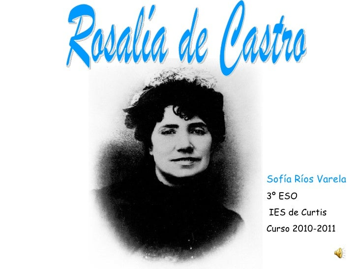 Sofía Ríos Varela3º ESOIES de CurtisCurso 2010-2011
