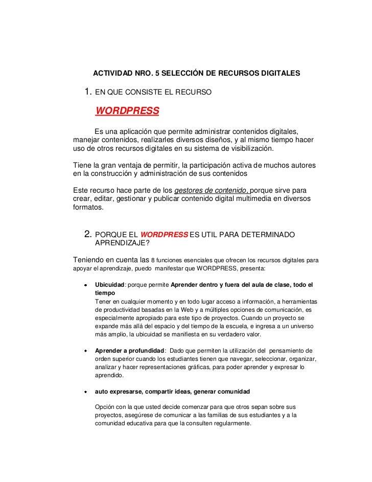 ACTIVIDAD NRO. 5 SELECCIÓN DE RECURSOS DIGITALES   1. EN QUE CONSISTE EL RECURSO       WORDPRESS      Es una aplicación qu...