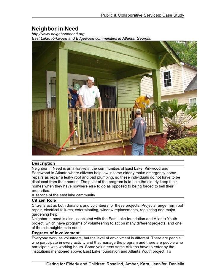 Public & Collaborative Services: Case StudyNeighbor in Needhttp;//www.neighborinneed.orgEast Lake, Kirkwood and Edgewood c...