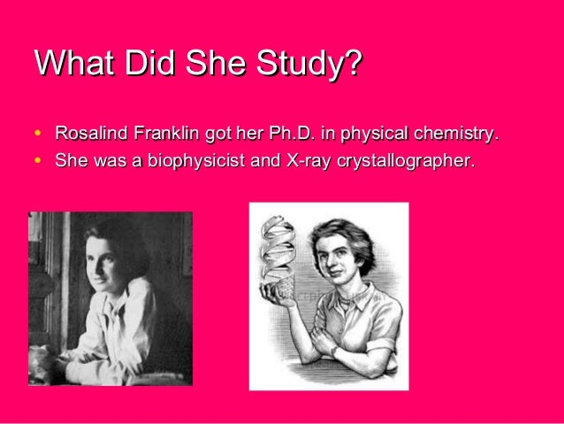 the life and contributions of rosalind elise franklin Rosalind elise franklin was born july 25, 1920, in london to a  37 without ever  knowing the magnitude of her contribution to the secret of life.