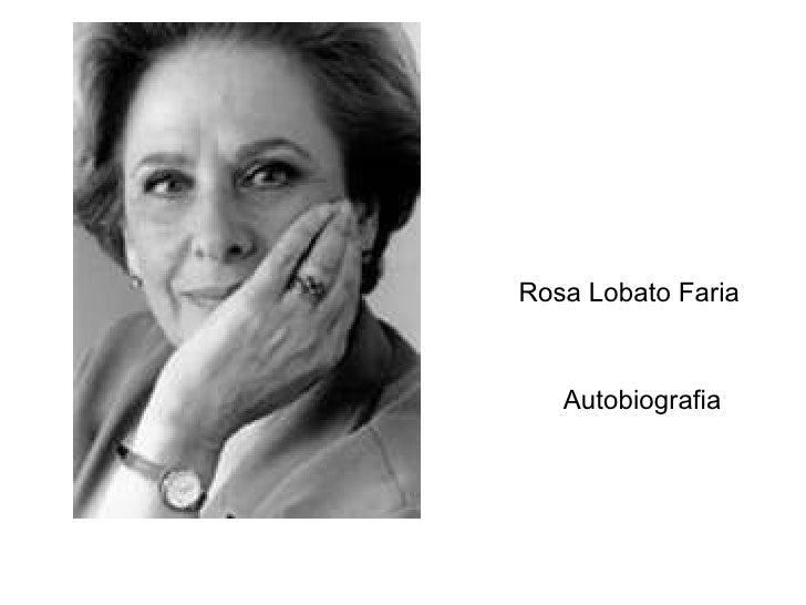 Rosa Lobato Faria Autobiografia