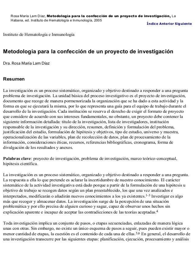 Rosa María Lam Díaz, Metodología para la confección de un proyecto de investigación, La    Habana, ed. Instituto de Hemato...