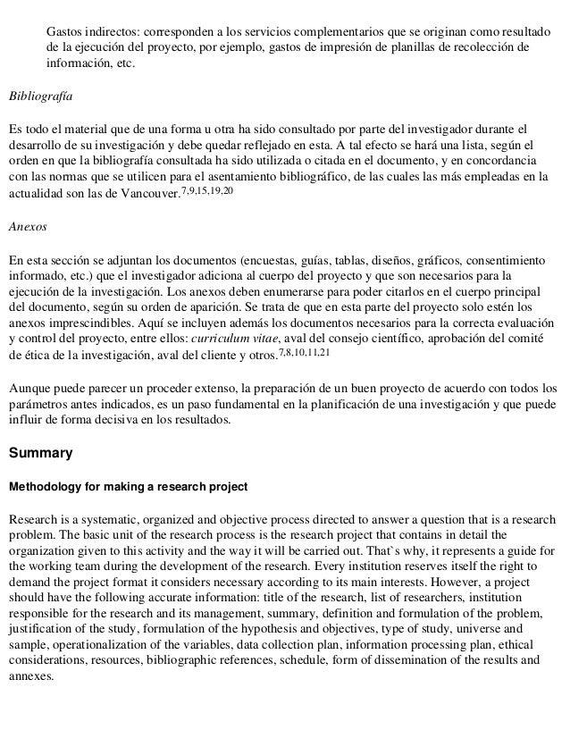Gastos indirectos: corresponden a los servicios complementarios que se originan como resultado       de la ejecución del p...