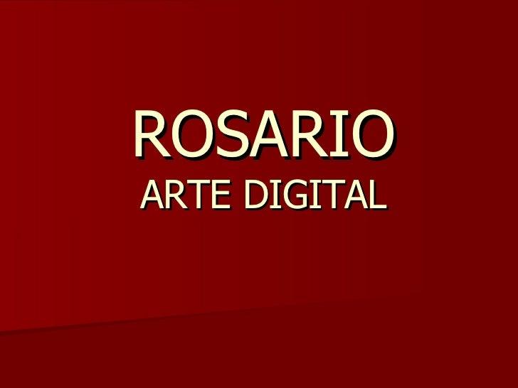 ROSARIO ARTE DIGITAL