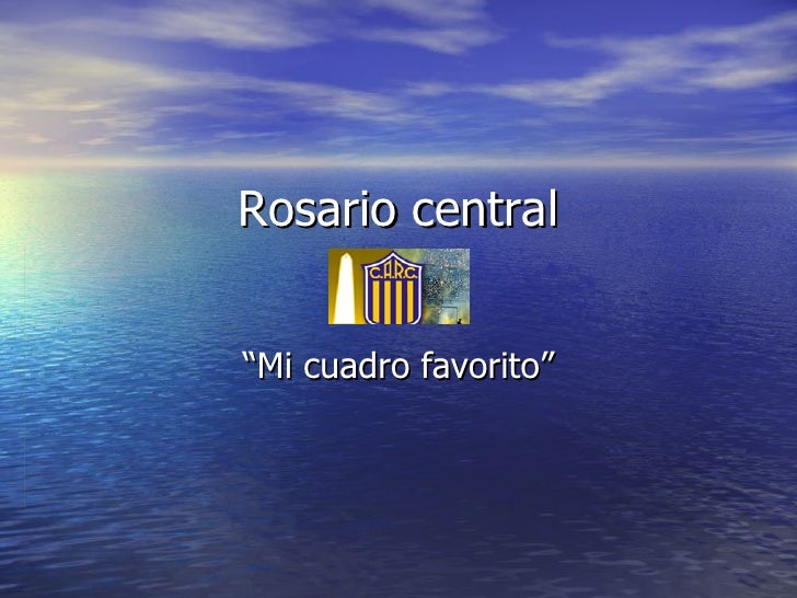 "Rosario central ""Mi cuadro favorito"""