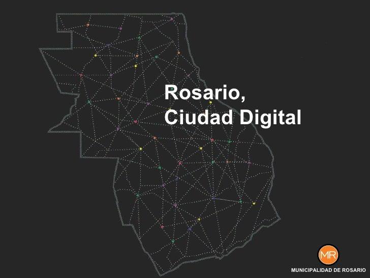 Rosario, Ciudad Digital MUNICIPALIDAD DE ROSARIO