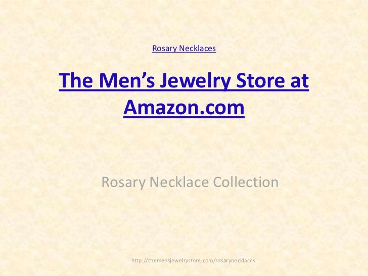 Rosary Necklaces<br />The Men's Jewelry Store at Amazon.com<br />Rosary NecklaceCollection<br />http://themensjewelrystore...