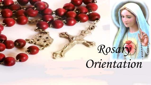 Rosary Orientation