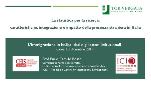 La statistica per la ricerca: caratteristiche, integrazione e impatto della presenza straniera in Italia L'immigrazione in...