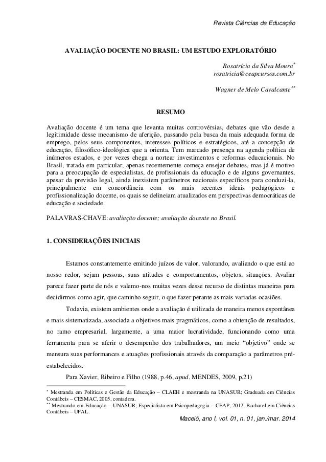 Revista Ciências da Educação Maceió, ano I, vol. 01, n. 01, jan./mar. 2014 AVALIAÇÃO DOCENTE NO BRASIL: UM ESTUDO EXPLORAT...