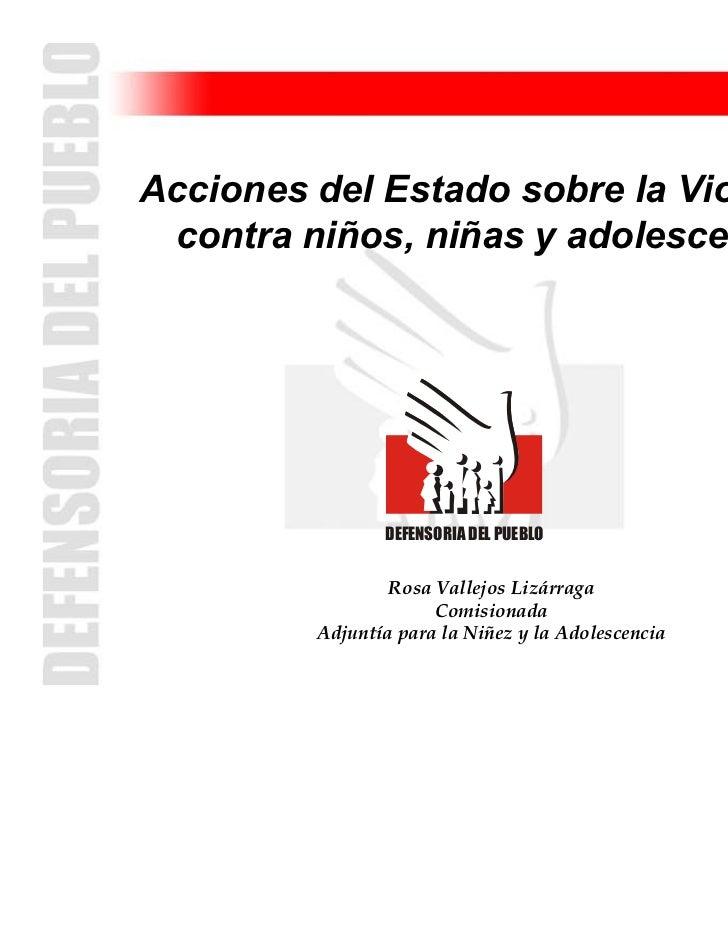 Acciones del Estado sobre la Violencia contra niños, niñas y adolescentes                DEFENSORIA DEL PUEBLO            ...