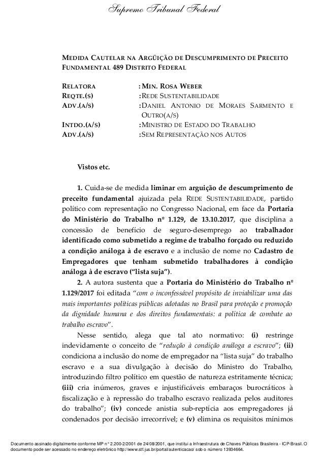 MEDIDA CAUTELAR NA ARGÜIÇÃO DE DESCUMPRIMENTO DE PRECEITO FUNDAMENTAL 489 DISTRITO FEDERAL RELATORA : MIN. ROSA WEBER REQT...
