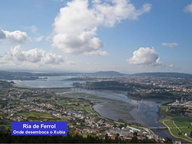 Ría de Ferrol  Onde desemboca o Xubia