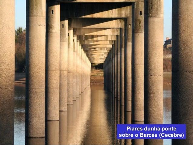Piares dunha ponte  sobre o Barcés (Cecebre)