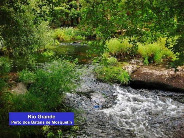 Río Grande  Perto dos Batáns de Mosquetín