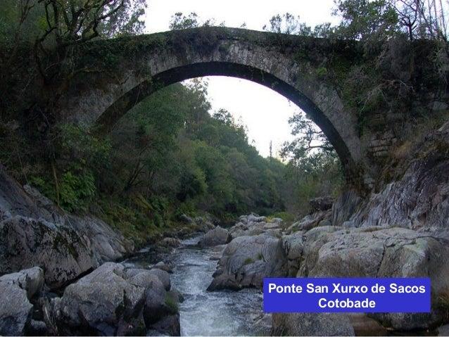 Ponte San Xurxo de Sacos  Cotobade