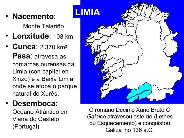 • Nacemento:  Monte Talariño  • Lonxitude: 108 km  • Cunca: 2.370 km2  Pasa: atravesa as  comarcas ourensás da  Limia (con...