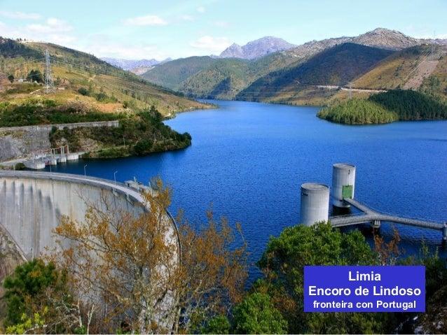 Limia  Encoro de Lindoso  fronteira con Portugal