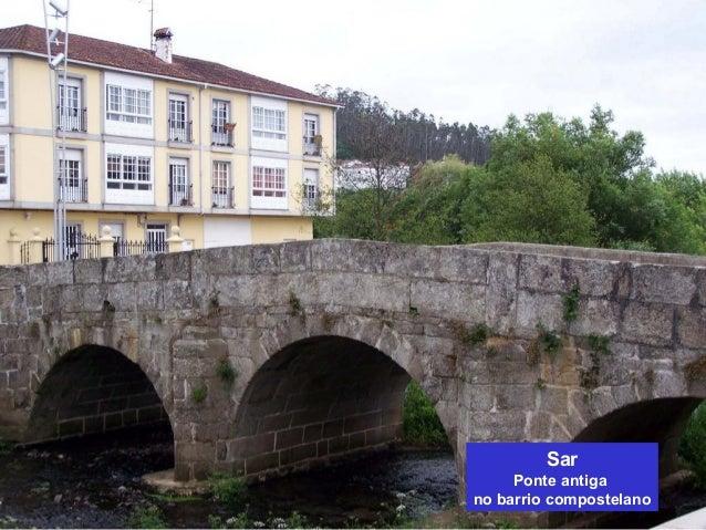 Sar  Ponte antiga  no barrio compostelano