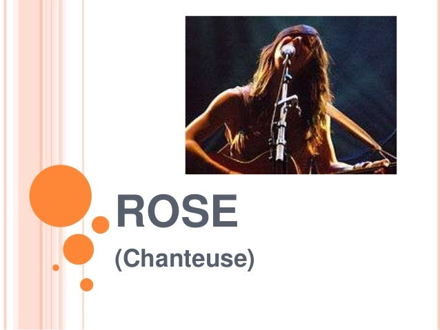 ROSE(Chanteuse)
