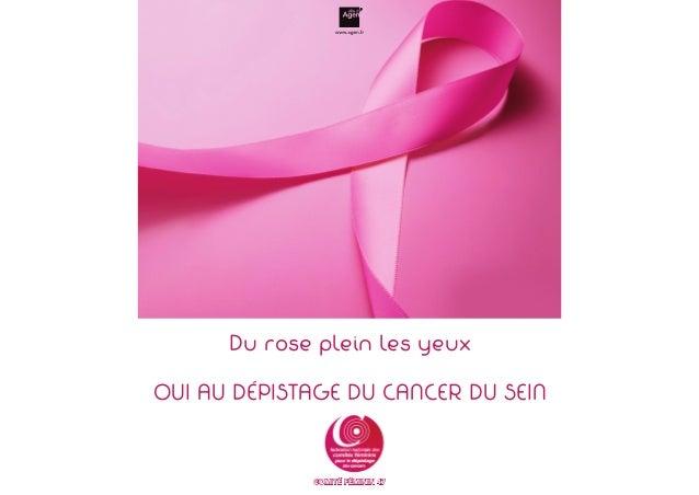 Du rose plein les yeux  OUI AU DÉPISTAGE DU CANCER DU SEIN  COMITÉ FÉMININ 47