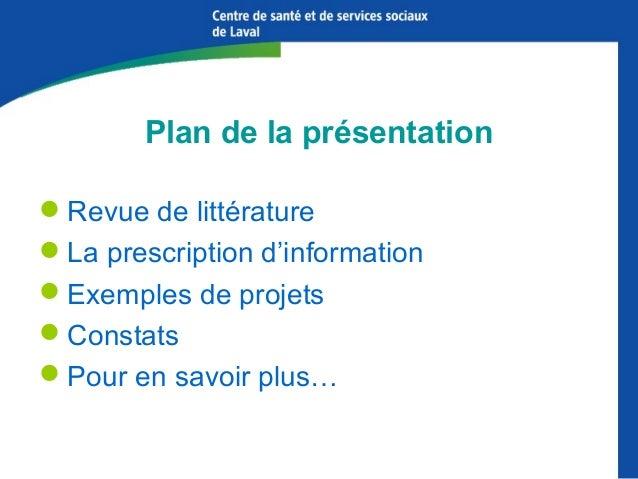 Plan de la présentation Revue de littérature La prescription d'information Exemples de projets Constats Pour en savoi...