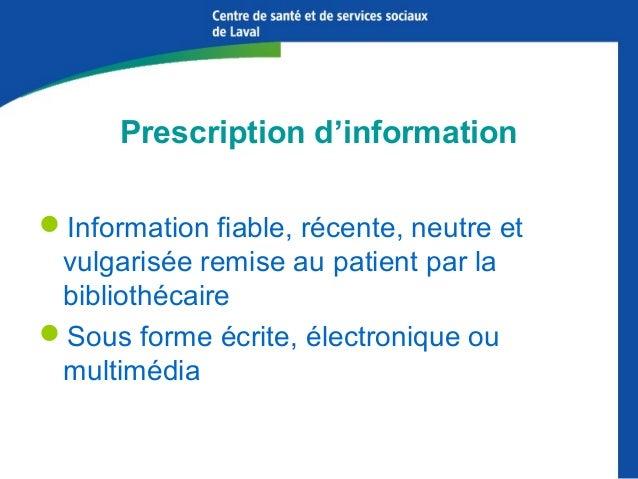 Prescription d'information Information fiable, récente, neutre et vulgarisée remise au patient par la bibliothécaire Sou...