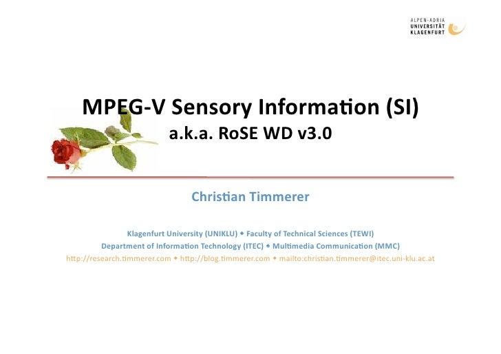 MPEG‐VSensoryInforma3on(SI)                           a.k.a.RoSEWDv3.0                                    Chris3an...