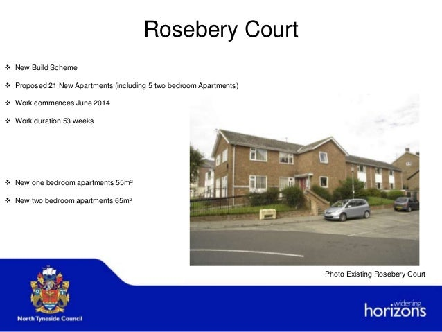 Rosebery Court  New Build Scheme  Proposed 21 New Apartments (including 5 two bedroom Apartments)  Work commences June ...